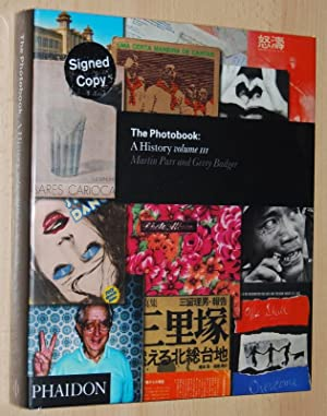 The Photobook : A History Volume III