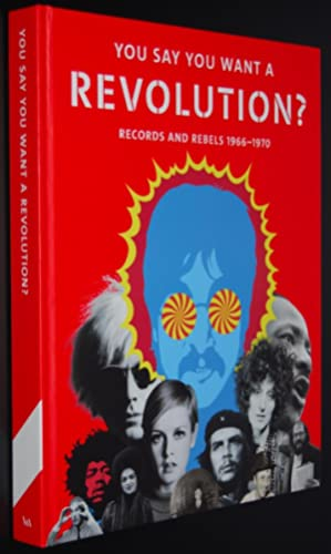 You Say You Want a Revolution? : Records and Rebels, 1966–1970