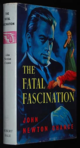The Fatal Fascination