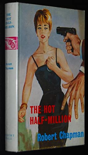 The Hot Half-Million