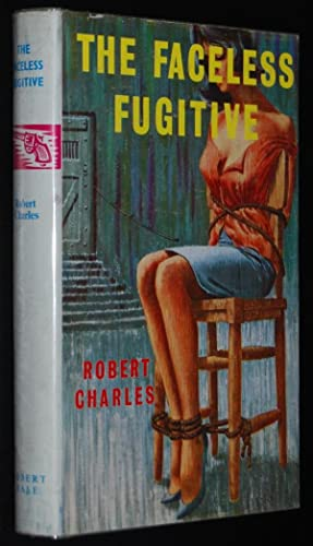 The Faceless Fugitive