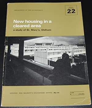 New Housing in a Cleared Area : A Study of St. Mary's, Oldham (Design Bulletin 22)