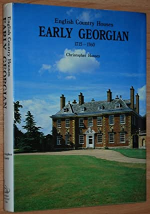 Early Georgian 1715-1760 (English Country Houses vol. 1)