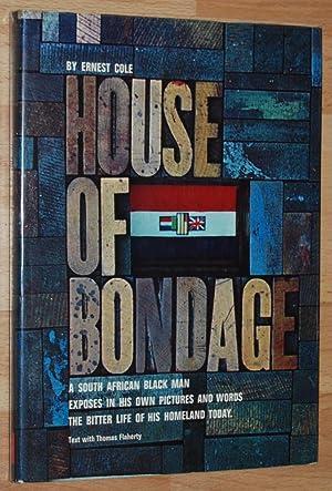 House of Bondage: Cole, Ernest ;