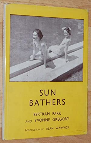 Sun Bathers : a Companion Volume to: Park, Bertram ;