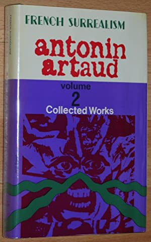 Antonin Artaud Collected Works Volume 2 (French Surrealism)