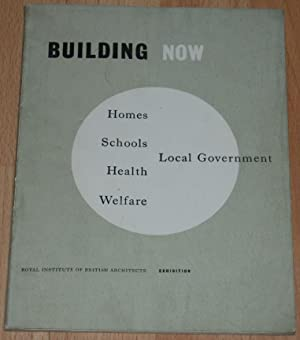 Building now, 1946 : handbook to the exhibition arranged by the Royal Institute of British Archit...
