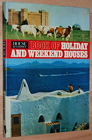 House & Garden : Book of Holiday and Weekend Houses