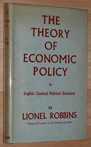 The Theory of Economic Policy in English Classical Political Economy