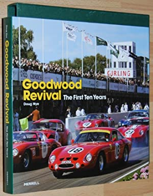 Goodwood Revival : The First Ten Years