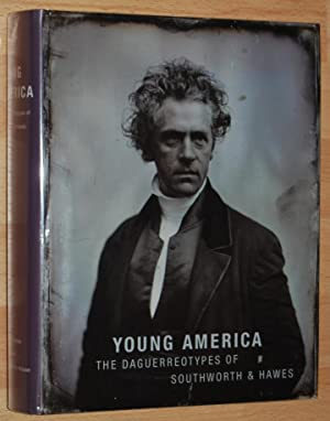 Young America : the daguerreotypes of Southworth & Hawes