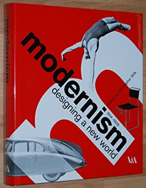 Modernism : Designing a New World 1914-1939