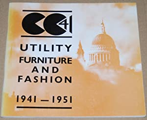 CC41 : Utility Furniture and Fashion, 1941-1951