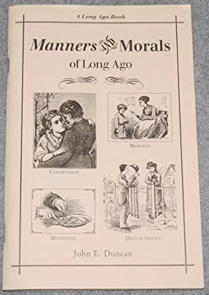 Manners and Morals of Long Ago (A Long Ago Book)