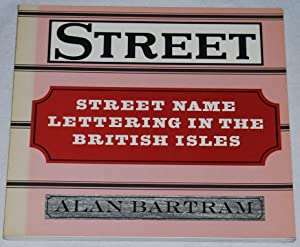 Street Name Lettering in the British Isles