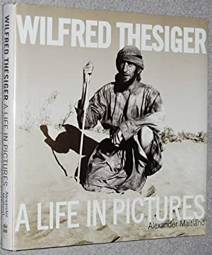 Wilfred Thesiger : A Life in Pictures