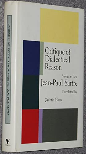 Critique of Dialectical Reason, Volume 2 (unfinished): The Intelligibility of History