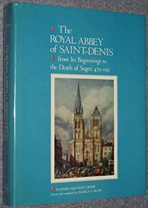 The Royal Abbey of Saint-Denis : From: Crosby, Sumner McKnight