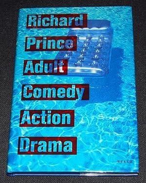 Richard Prince: Adult Comedy Action Drama: Prince, Richard