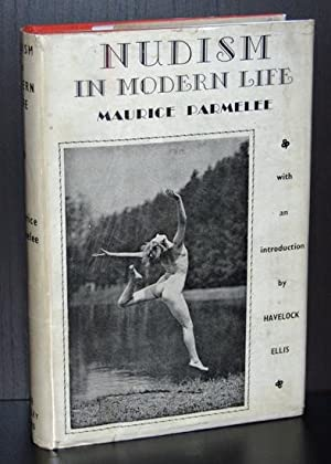 Nudism in Modern Life: The New Gymnosophy: Parmelee, Maurice ; Ellis, Havelock
