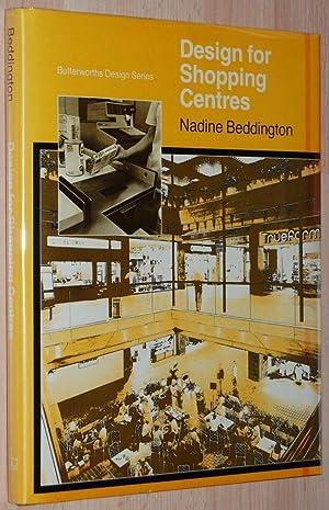 Design for Shopping Centres (Butterworths Design Series): Beddington, Nadine