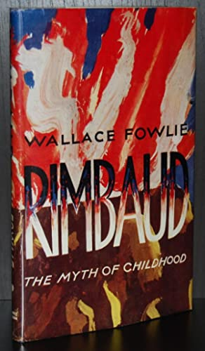 Rimbaud : The Myth of Childhood