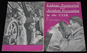Labour Protection and Accident Prevention in the USSR