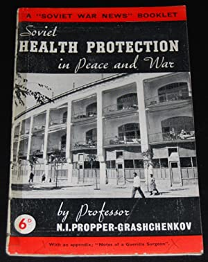 Soviet Health Protection in Peace and War