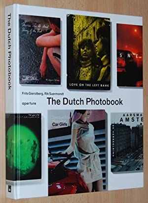 The Dutch Photobook : A Thematic Selection from 1945 Onwards