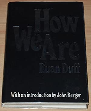 How We Are : A Book of Photographs in Six Sections