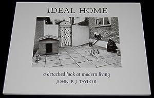 Ideal Home : A Detached Look at: John R. Taylor