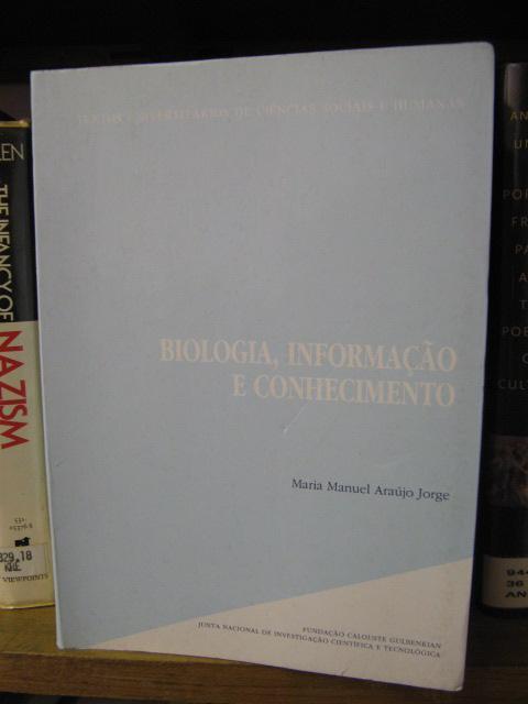 Biologia, Informacao e Conhecimento (Textos Universitarios de Ciencias Sociais e Humanas) - Jorge, Maria Manuel Araujo