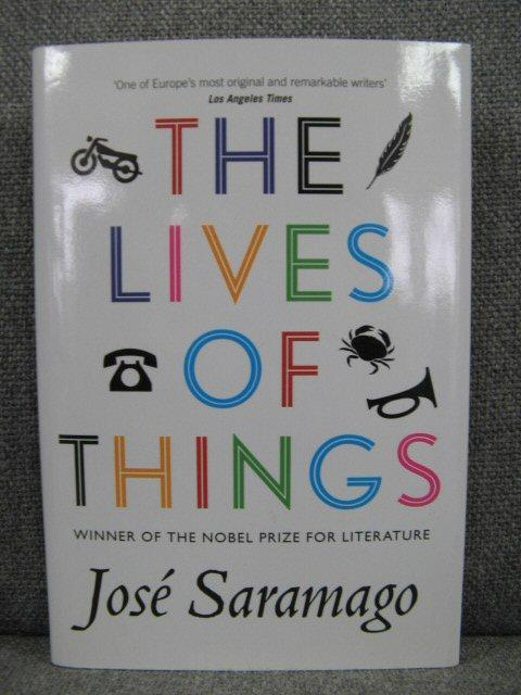 The Lives of Things: Short Stories: Saramago, Jose