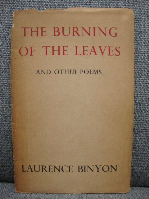 The Burning of the Leaves: And Other: Binyon, Laurence