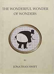The Wonderful Wonder of Wonders (Oneworld Classics): Jonathan Swift