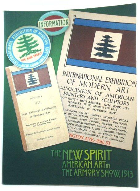 The New Spirit: American Art in the: Duncan, Charles H.;