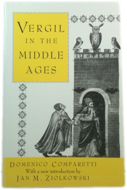 Vergil in the Middle Ages (Princeton Paperbacks): Domenico Comparetti