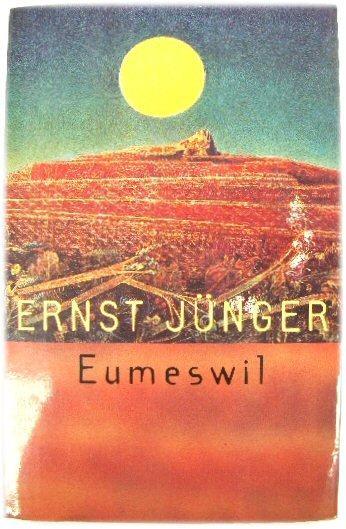 Eumeswil: JUnger, Ernst; Neugroschel,