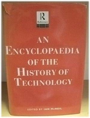 An Encyclopedia of the History of Technology: McNeil, Ian (ed.)