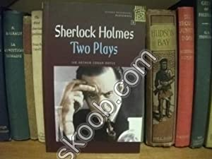 Sherlock Holmes: Two Plays (Oxford Bookworms Library; Playscripts): Doyle, Arthur Conan (Escott, ...