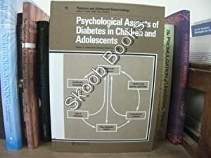 Psychosocial Aspects of Diabetes in Children and Adolescents (Pediatric & Adolescent ...