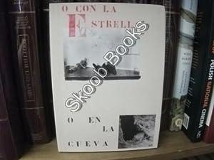 Pablo Serrano: O Con La Estrella o En La Cueva: Sanchez, Julian Diaz; Sinaga, Fernando; Tudelilla, ...