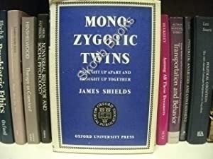 Monozygotic Twins Brought Up Apart and Brought: Shields, James (Slater,