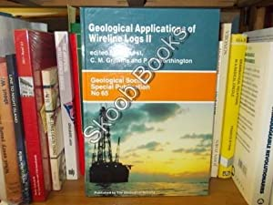 Geological Applications of Wireline Logs II: Griffiths, C. M.; Hurst, A.; Worthington, P. F. (eds.)
