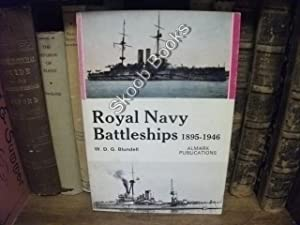 Royal Navy Battleships 1895-1946: Blundell, W. D. G.