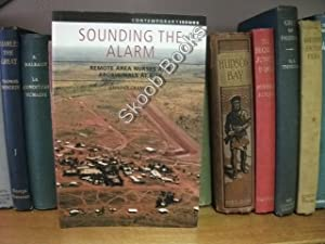 Sounding the Alarm: Remote Area Nurses and Aboriginals at Risk: Cramer, Jennifer