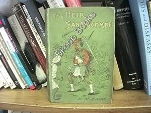 The Heir of Sandyscombe: Eady, K. M.