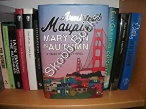 Mary Ann in Autumn: A Tales of the City Novel: Maupin, Armistead