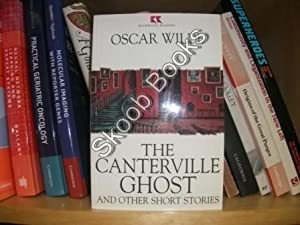 The Canterville Ghost and Other Short Stories: Wilde, Oscar