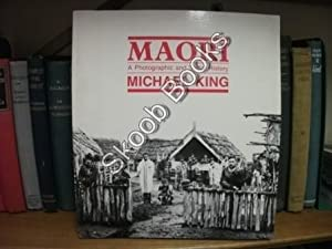 Maori: A Photographic and Social History: King, Michael